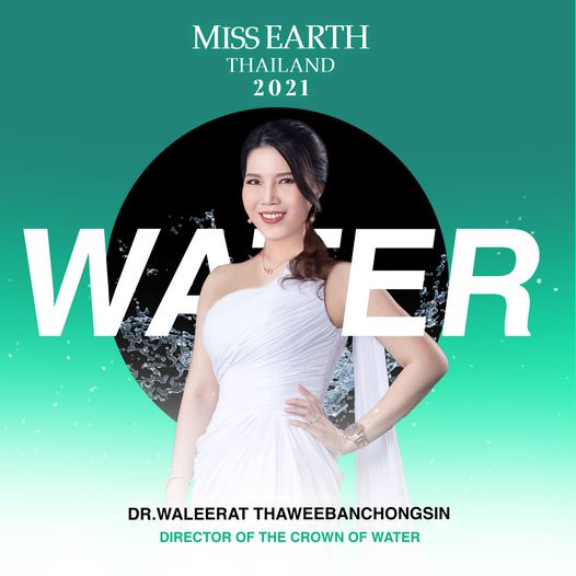 director of the crown of water MISS EARTH THAILAND 2021